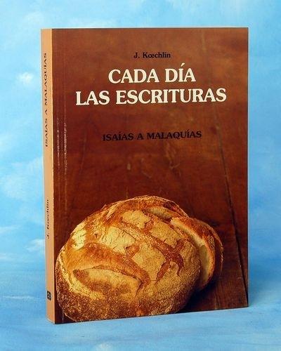 Cada día las Escrituras Isaias a Malaquias