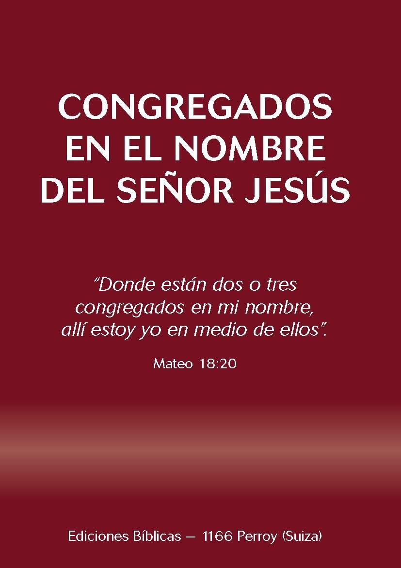Congregados en el nombre del Señor Jesús