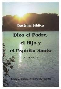 Dios el Padre el Hijo y el Espiritu Santo