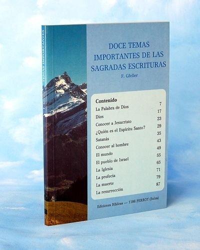 Doce temas importantes de las Sagradas Escrituras