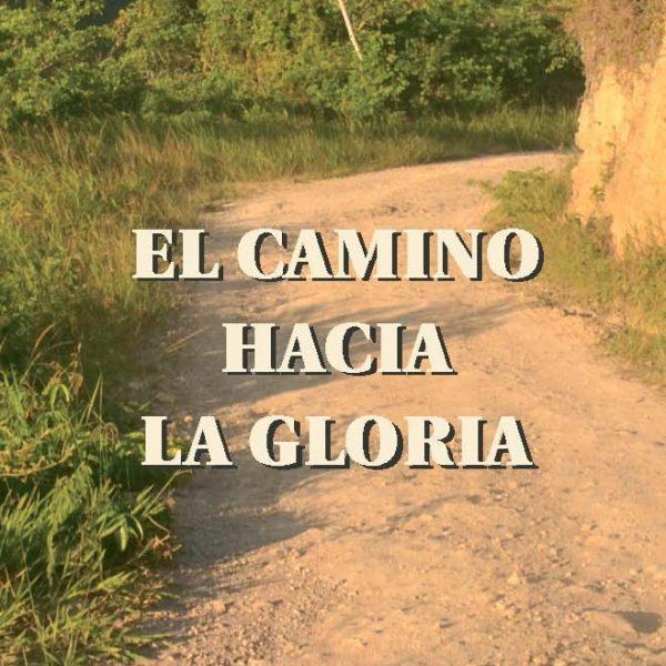 El camino hacia la gloria