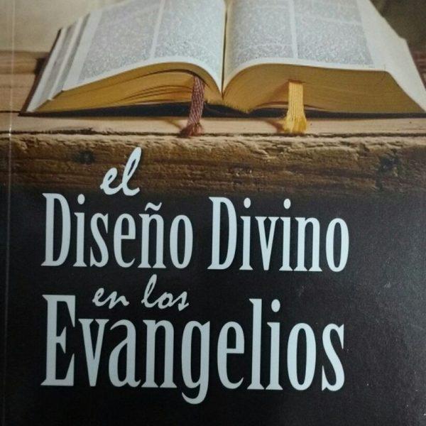 El diseño Divino en los Evangelios