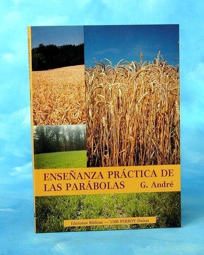 Enseñanza práctica de las parábolas