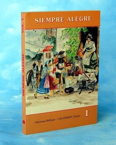 Siempre alegre (Vol. 1), cuentos para niños