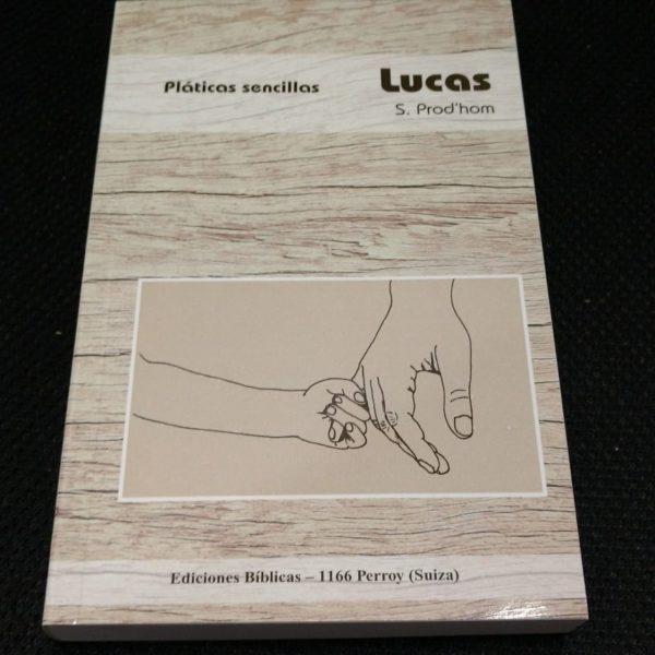 Comentario pláticas sencillas Lucas